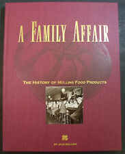 A Family Affair The History of Mullins Food Products Hardcover Book