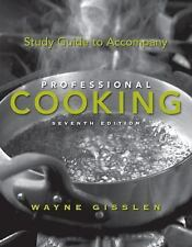 Study Guide to Accompany Professional Cooking Book By Wayne Gisslen Paperback