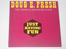 DOUG E. FRESH -Just Having Fun- 12""