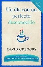 Un da con un perfecto desconocido Spanish Edition