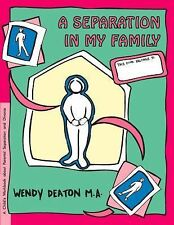 Grow: GROW: a Separation in My Family : A Child's Workbook about Parental...