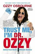 Trust Me, I'm Dr. Ozzy: Advice from Rock's Ultimate Survivor - Acceptable - Osbo