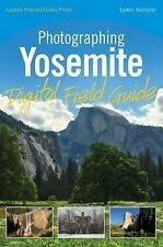 Photographing Yosemite by Lewis Kemper (2010, Paperback)