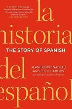 The Story of Spanish by Jean-Benoit Nadeau and Julie Barlow (2014, Paperback)
