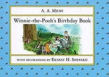 Winnie-The-Pooh Ser.: Winnie-the-Pooh's Birthday Book by A. A. Milne (1993,...