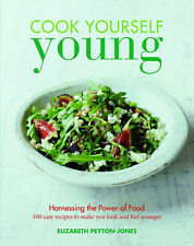 Cook Yourself Young, Elizabeth Peyton-Jones, Very Good condition, Book