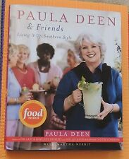 PAULA DEEN & FRIENDS COOKBOOK hardback/dj Living it up SOUTHERN style