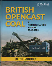 Heavy Plant Construction Book: BRITISH OPENCAST COAL 1942-1985 by Keith Haddock