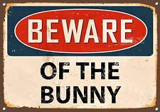 """""""Beware Of The Bunny""""  Metal Sign, Enamel, Vintage, No.811"""