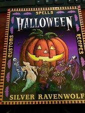 Halloween by Silver Ravenwolf Spells, Recipes and Customs
