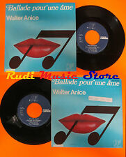 LP 45 7'' WALTER ANICE Ballade pour une ame 1976 france CARRERE 49.303 cd mc dvd