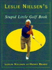 Leslie Nielsen's Stupid Little Golf Book, Leslie Nielsen, Henry Beard