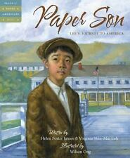 Tales of Young Americans: Paper Son : Lee's Journey to America by Virginia...