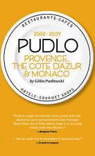 Pudlo Provence, Cote d'Azur and Monaco 2008-2009: Provence and The Cote D'Azur (