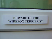 Wirefox TERRIERIST Door / Gate Funny Dog Sign