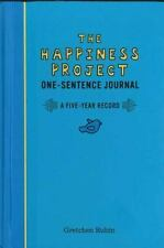The Happiness Project One-Sentence Journal : A Five-Year Record by Gretchen Rub…