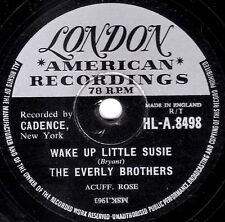 "1958 CLASSIC UK#2 EVERLY BROTHERS 78 "" WAKE UP LITTLE SUSIE"" LONDON HLA 8498 VG+"