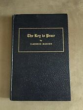 THE KEY TO PEACE BY CLARENCE MANION HERITAGE FOUNDATION HARDCOVER