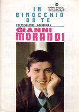 IN GINOCCHIO DA TE GIANNI MORANDI EDIZ.MUSICALI RCA SPARTITI MUSICALI (M220)