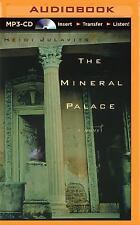 The Mineral Palace by Heidi Julavits (2015, MP3 CD, Unabridged)