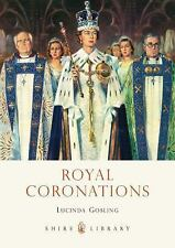 Royal Coronations (Shire Library)