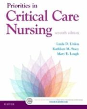 NEW Priorities in Critical Care Nursing by Linda D. Urden, Mary E. Lough 7e 2016