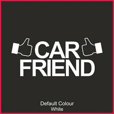 Car Friend Decal,Vinyl, Sticker, Graphics, Car, Funny, JDM, EURO,VAG, VW, N2189