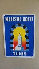 ANCIENNE ETIQUETTE LABEL BAGAGE MAJESTIC HOTEL TUNIS
