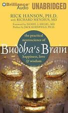 Buddha's Brain : The Practical Neuroscience of Happiness, Love and Wisdom by...