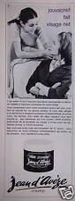 PUBLICITÉ 1965 CRÈME JOUVACNET JEAN D'AVÈZE FAIT VISAGE NET - ADVERTISING