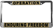 OPERATION ENDURING FREEDOM METAL LICENSE PLATE FRAME - MADE IN THE USA !!