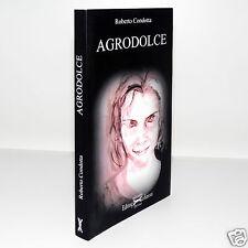 AGRODOLCE [ROBERTO CONDOTTA] EDITING EDIZIONI