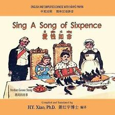 Mother Goose Nur Rhymes: Sing a Song of Sixpence (Simplified Chinese) : 05...