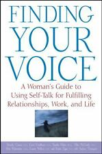 Finding Your Voice : A Woman's Guide to Using Self-Talk for Fulfilling...