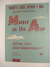 There's a Hill Beyond a Hill 1932 sheet music Music in the Air Kern, Hammerstein