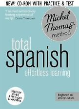 A Hodder Education Publication: Total Spanish Effortless Learning by Michel...