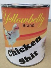 Can of Yellowbelly brand Chickenshit. Give the wimp in your life a wake up call