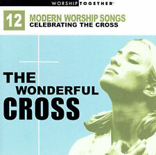 Worship Together The Wonderful Cross 12 Modern Worship Songs Various Artists CD