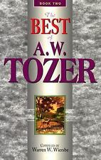 The Best of A. W. Tozer Vol. 2 by A. W. Tozer (1979, Hardcover)