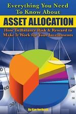 Everything You Need to Know About Asset Allocation: What It Is, How to Make It W