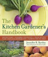 The Kitchen Gardener's Handbook by Jennifer R. Bartley (2010, Paperback)