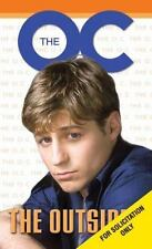The O.C The Outsider, Cory Martin, 0439660599, Book, Acceptable