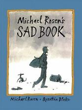 Michael Rosen's Sad Book by Michael Rosen (2005, Hardcover)
