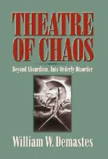 Theatre of Chaos: Beyond Absurdism, into Orderly Disorder-ExLibrary