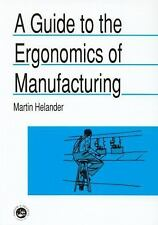 Guide to Ergonomics of Manufacturing (Guide Book series)-ExLibrary