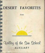 *SCOTTSDALE AZ VINTAGE *VALLEY OF THE SUN SCHOOL AUXILIARY COOK BOOK *LOCAL ADS