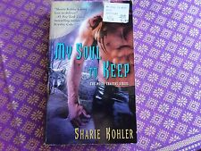 My Soul to Keep: Moon Chasers series by Sharie Kohler - paranormal romance
