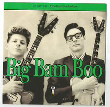 "BIG BAM BOO If You Could See Me Now 7"" Vinyl 1989  PS EX/EX            Ref C2"
