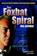The Foxbat Spiral by Karman, Mal