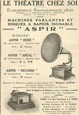 IVRY ETS PHONOGRAPHIQUES PHONOGRAPHE ASPIR PUBLICITE 1912
